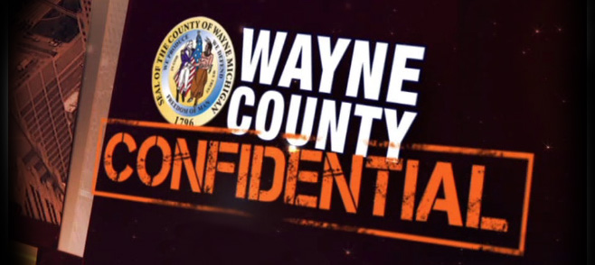 Wayne County Confidential