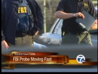 FBI probe moving fast