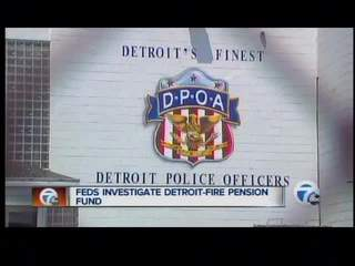 Feds investigate police-fire pension fund