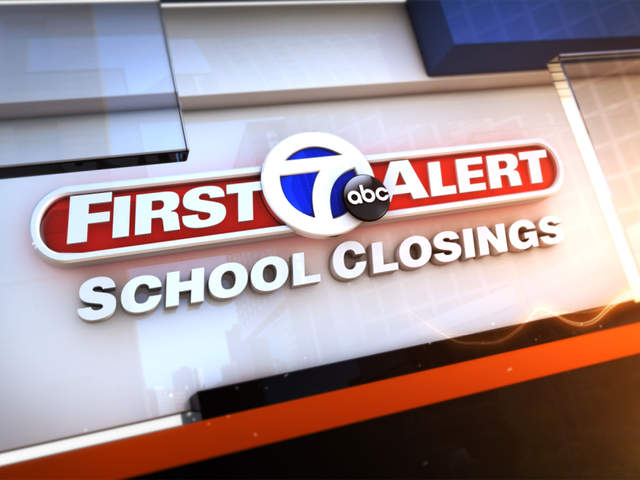 SCHOOL CLOSINGS: Check the list