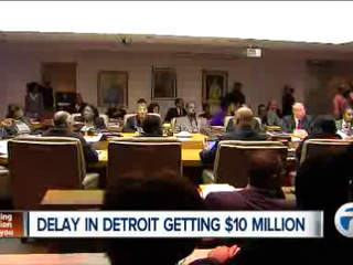 Delay in getting Detroit's money
