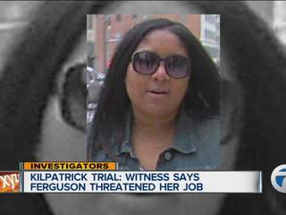 Kilpatrick trial: Witness says Ferguson threatened her job