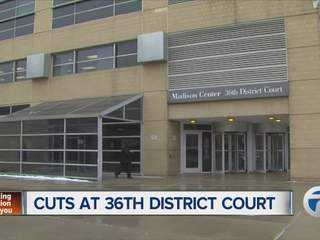 Cuts at 36th District Court