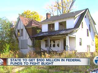 State to get $100 million in federal funds to fight blight