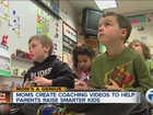 Mom's a Genius! Group creates coaching videos
