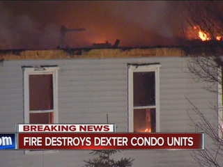 Dexter condos destroyed in intense fire