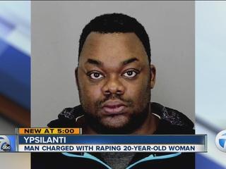 Ypsilanti man charged in rape of woman