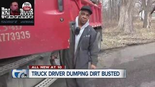 Truck driver caught illegally dumping in Detroit