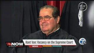 Rant Van: Vacancy on the Supreme Court