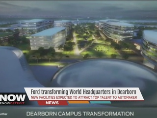 Ford to transform Dearborn campus in 10-yr plan