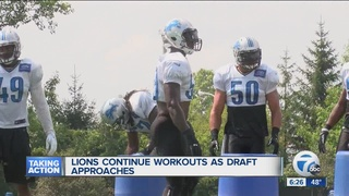 Lions continue workouts as draft approaches