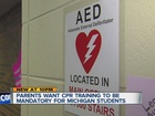 Parents want CPR training mandatory for kids