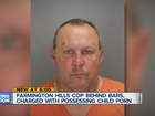 Farmington Hills cop charged with child porn