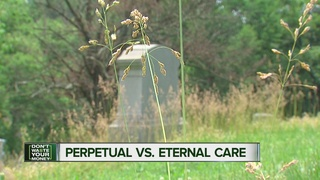 'Perpetual' cemetery care? It's not eternal care