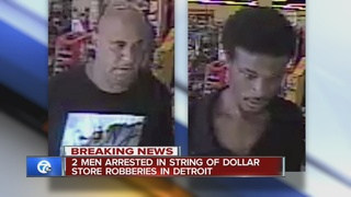 Men in custody in Detroit dollar store robberies