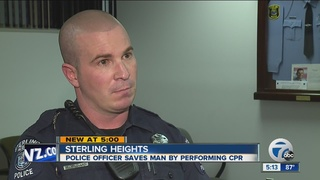 Sterling Heights officer uses CPR to save a life