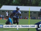 Detroit Lions veterans report to training camp