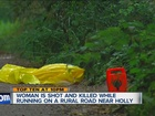 Woman shot and killed while jogging