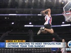 Pistons holding Extreme Team tryouts Sunday