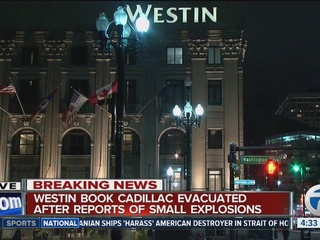 Detroit hotel evacuated after explosions heard