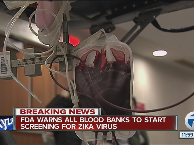 FDA warns all blood banks to screen for Zika virus
