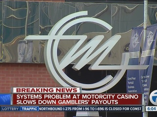 MotorCity Casino system issues slows payouts
