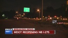 MDOT begins reopening northbound I-275