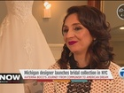 Michigan bridal designer at NYC's Fashion Week