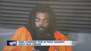 Man accused of attacking DDOT bus driver charged