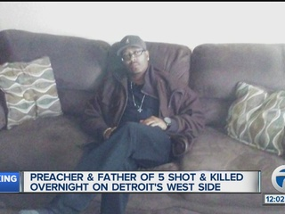 Father of five shot & killed in Detroit