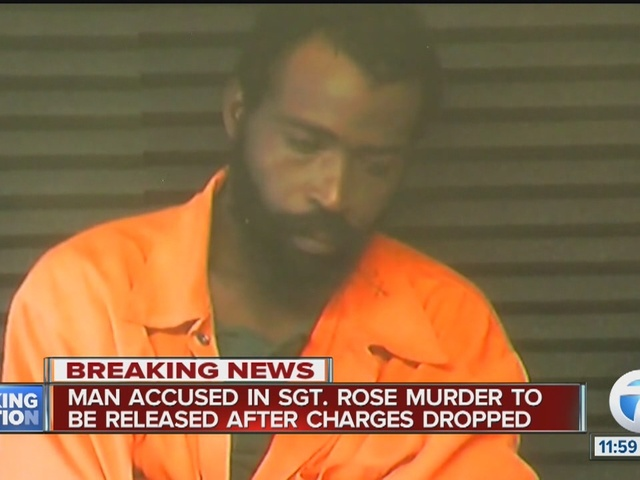 Charges dropped against man in Sgt. Rose murder