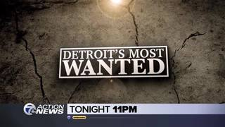 Friday at 11: Tracking Detroit's Most Wanted
