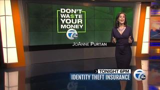 Monday at 6: Identity theft insurance