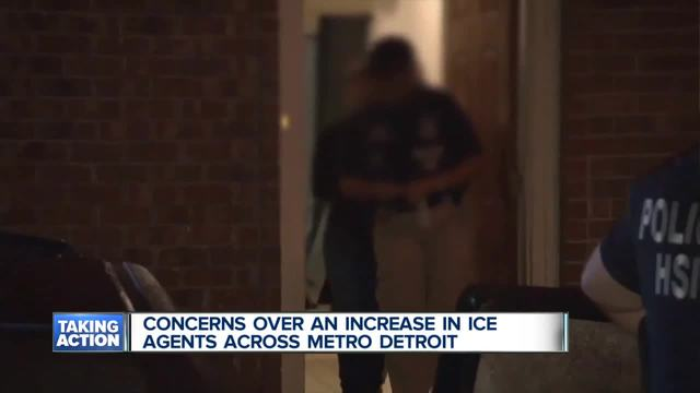 There are concerns over an increase of Immigration and Customs Enforcement agents in metro Detroit
