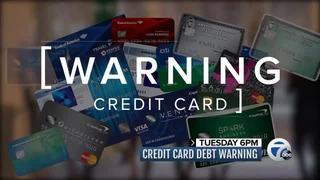 Tuesday at 6: Credit card debt warning