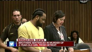 Brothers sentenced in 2-year-old girl's murder