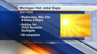 Michigan Hot Jobs! Expo on May 31st