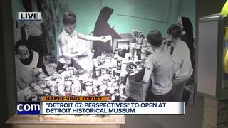 Historical Museum opens Detroit 67: Perspectives