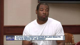 Galloway's sister-in-law speaks to 7 Action News