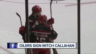 Oilers sign forward Mitch Callahan