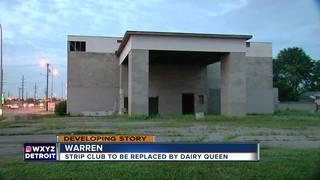 Former Warren strip club becoming Dairy Queen