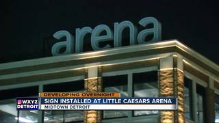 Sign installation begins at Little Caesars Arena