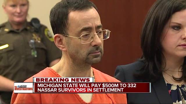 Michigan State will pay -500 million to Nassar survivors in settlement