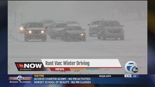Rant Van: Winter driving in metro Detroit