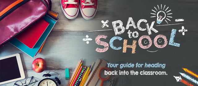 Back To School - Your Guide to Heading Back to the Classroom