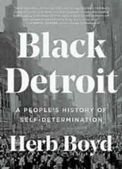 Professor Herb Boyd's history of Black Detroit