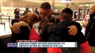 Father deported after 30 years in the US