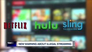 Illegal streaming services come with big risks