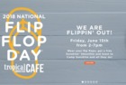 Free smoothies for National Flip Flop day