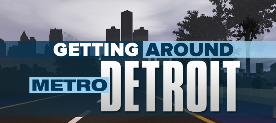 Getting Around Metro Detroit